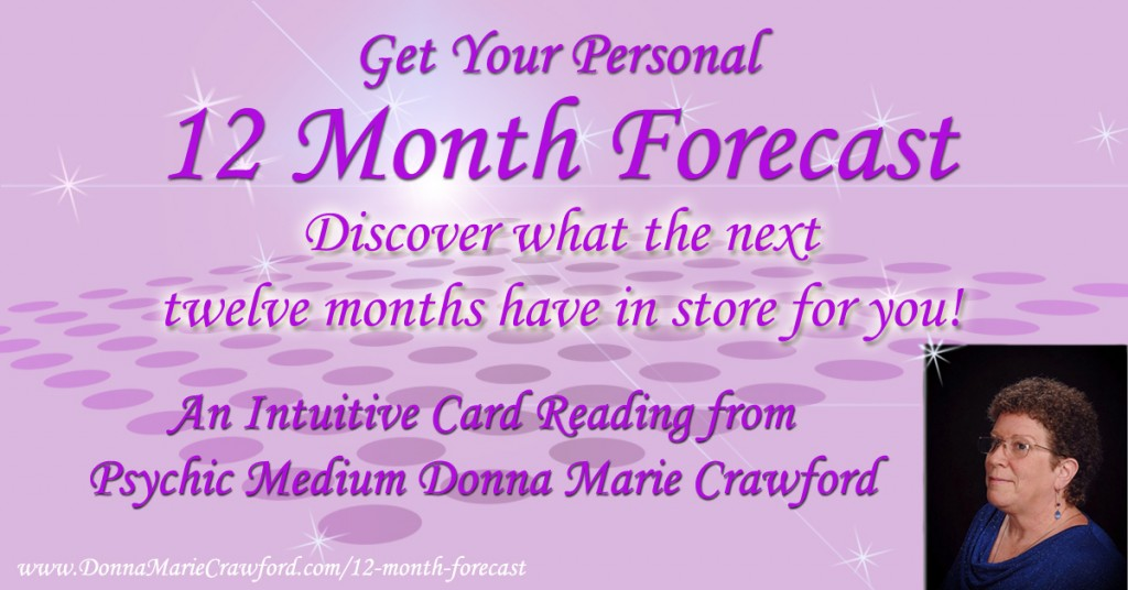 12 month forecast from Psychic Medium Donna Marie Crawford